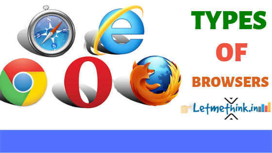 types of browser